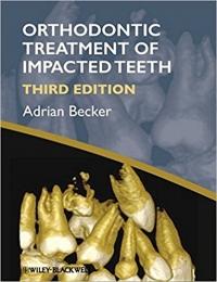 دانلود کتاب ارتودنسی دندان نهفته بکرOrthodontic Treatment of Impacted Teeth 3 ED