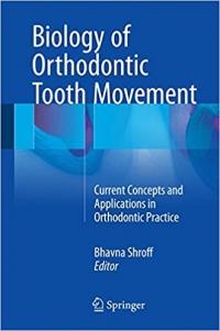 دانلود کتاب بیولوژی حرکت دندان در ارتودنسیBiology of Orthodontic Tooth Movement