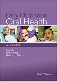 دانلود کتاب  بهداشت دهان و دندان در اطفال Early Childhood Oral Health 2 ED