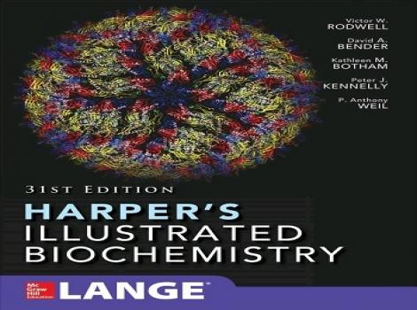 دانلود کتاب بیوشیمی هارپر 2018 Harpers Illustrated Biochemistry 31 ED ویرایش سی و یکم 2018