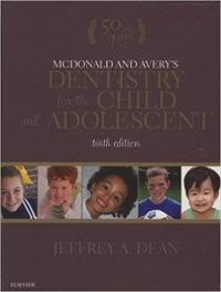 دانلود کتاب McDonald and Avery's Dentistry for the Child and Adolescent, 10ed