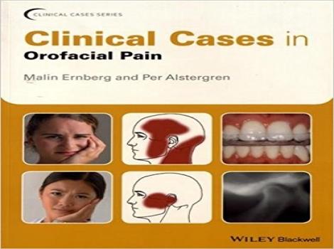 دانلود کتاب کیسهای بالینی در دردهای دهانی وصورتی Clinical Cases in Orofacial Pain 1ED