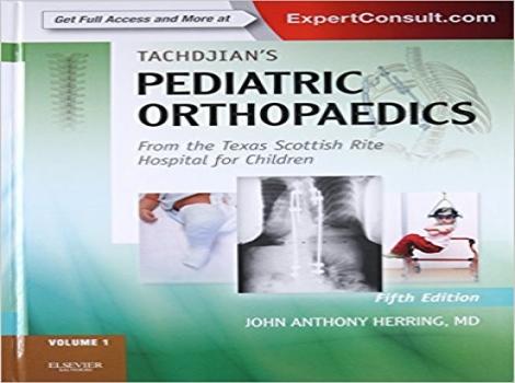 دانلود کتاب ارتوپدی کودکان تاچیان 2014 سه جلدی Tachdjian's Pediatric Orthopaedics 3Volume Set 5ED