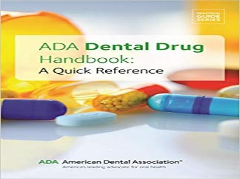 دانلود کتاب ADA Dental Drug Handbook: A Quick Reference (Practical Guide)