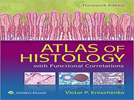دانلود کتاب اطلس بافت شناسی Atlas of Histology with Functional Correlations 13 ED