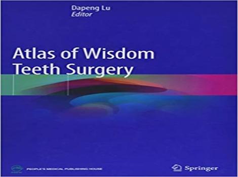 دانلود کتاب اطلس جراحی دندان عقل Atlas of Wisdom Teeth Surgery 1ED - 2019