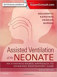 دانلود کتاب مراقبتهای پرستاری در نوزادان تحت درمان با تهویه مکانیکی گلداسمیتAssisted Ventilation of the Neonate 6ED