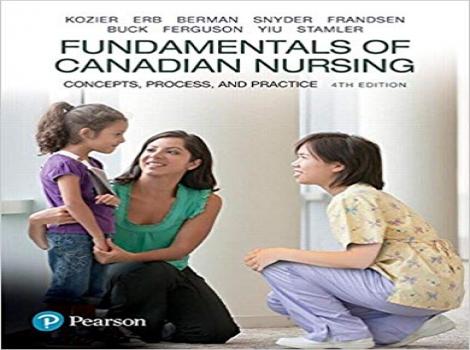 دانلود کتاب اصول پرستاری کانادا 2018 Fundamentals of Canadian Nursing: Concepts, Process, and Practice 4th ED ویرایش چهارم 2018