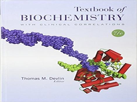 دانلود کتاب بیوشیمی بالینی دولین 2010 Textbook of Biochemistry with Clinical Correlations 7 ED ویرایش هفتم 2010
