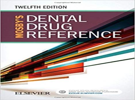 دانلود کتاب مرجع دارویی دندانپزشکی موزبی Mosby's Dental Drug Reference 12 ED ویرایش دوازدهم 2018
