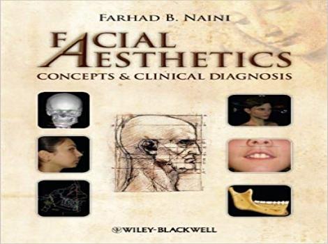 دانلود کتاب زیبایی صورت: مفاهیم و تشخیص بالینی Facial Aesthetics: Concepts and Clinical Diagnosis 1 ED ویرایش اول 2011