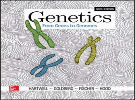 دانلود کتاب ژنتیک : از ژنها به ژنوم 2018 Genetics: From Genes to Genomes 6 ED ویرایش ششم 2018