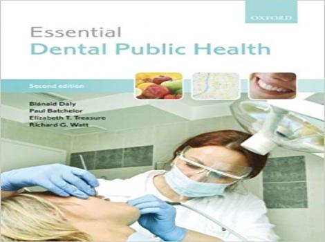 دانلود کتاب ضروریات دندانپزشکی جامعهنگر 2013 Essential Dental Public Health 2 ED ویرایش دوم 2013