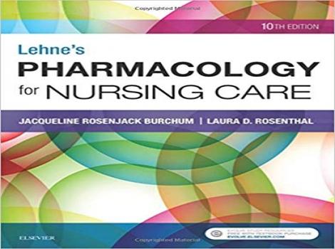 دانلود کتاب فارماکولوژی لنه برای مراقبت پرستاری Lehne's Pharmacology for Nursing Care 10 ED