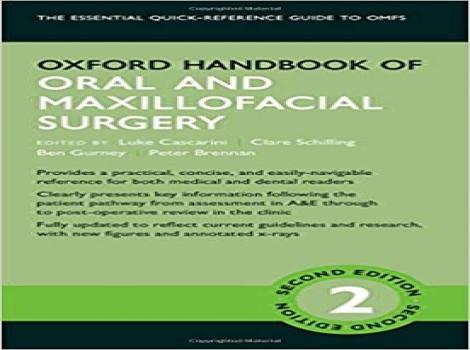 دانلود کتاب جراحی دهان و فک و صورت آکسفورد Oxford Handbook of Oral and Maxillofacial Surgery 2 ED