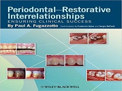 دانلود کتاب روابط پریودنتال-ترمیمی: تضمین موفقیت بالینی Periodontal-Restorative Interrelationships: Ensuring Clinical Success 1 ED