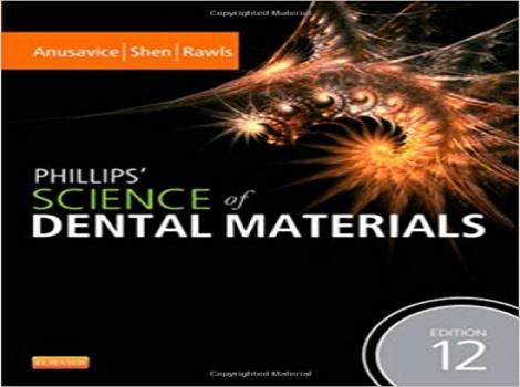 دانلود کتاب علم مواد دندانی فیلیپس Phillips' Science of Dental Materials, 12ED