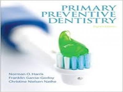 Primary Preventive Dentistry 8 ED