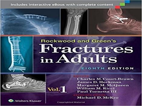 دانلود کتاب شکستگی ها در بزرگسالان راکوود و گرین 2015(دوجلدی) Rockwood and Green's Fractures in Adults (2 Vol set) - 8 ED ویرایش هشتم 2015