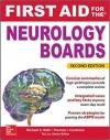 دانلود کتاب کمک های اولیه برای بورد مغز و اعصاب First Aid for the Neurology Boards, 2ED
