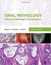 دانلود کتاب پاتولوژی دهان:پاتولوژی بالینی مرتبط رگزی  Oral Pathology: Clinical Pathologic Correlations, 7ed