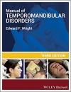 دانلود کتاب راهنمای اختلالات گیجگاهی فکی رایت Manual of Temporomandibular Disorders 3 ED