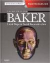 دانلود کتاب بیکر -Local Flaps in Facial Reconstruction, 3e-Baker