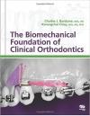 دانلود کتاب The Biomechanical Foundation of Clinical Orthodontics 1 ED