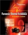 دانلود کتابForensic Dental Evidence2 ED: An Investigator's Handbook