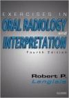 دانلود کتاب لنگلیز Exercises in Oral Radiology and Interpretation, 4th E