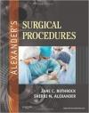دانلود کتاب روش های جراحی الکساندر Alexander's Surgical Procedures, 1ED