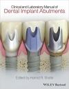 دانلود کتاب ایمپلنت اباتمنت Clinical and Laboratory Manual of Dental Implant Abutments 1 ED