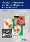 دانلود کتاب اختلالات غدد بزاقی و بیماریSalivary Gland Disorders and Diseases: Diagnosis and Management 1 ED