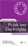 دانلود کتاب Making Sense of Fluids and Electrolytes: A hands-on guide 1ED
