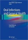 دانلود کتاب عفونت های دهان و بهداشت عمومی Oral Infections and General Health