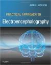 دانلود کتاب رویکرد عملی الکتروانسفالوگرافی Practical Approach to Electroencephalography, 1ED