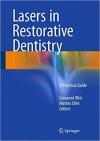 دانلود کتاب لیزر در دندانپزشکی ترمیمیLasers in Restorative Dentistry: A Practical Guide