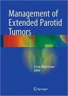 دانلود کتاب مدیریت تومور های پاروتید گسترده شدهManagement of Extended Parotid Tumors 1ED