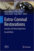 دانلود کتاب ترمیم های فوق کرونال – مفاهیم و کاربرد بالینی Extra-Coronal Restorations: Concepts and Clinical Application 2 ED 2019