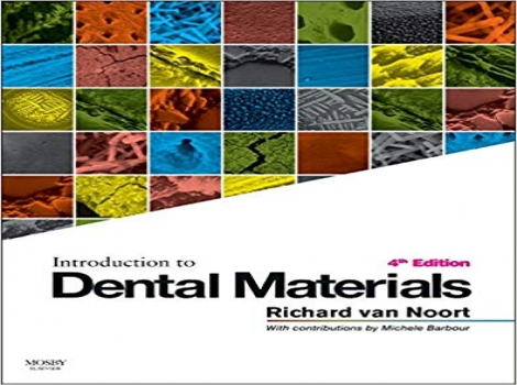 دانلود کتاب مقدمه ای بر مواد دندانی ون نورت 2013 Introduction to Dental Materials 4 ED
