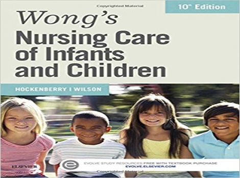 دانلود کتاب مراقبت پرستاری وانگ در نوزادان و کودکان Wong's Nursing Care of Infants and Children, 10 ED